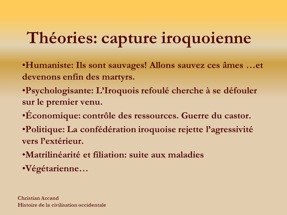 Théories: capture iroquoienne