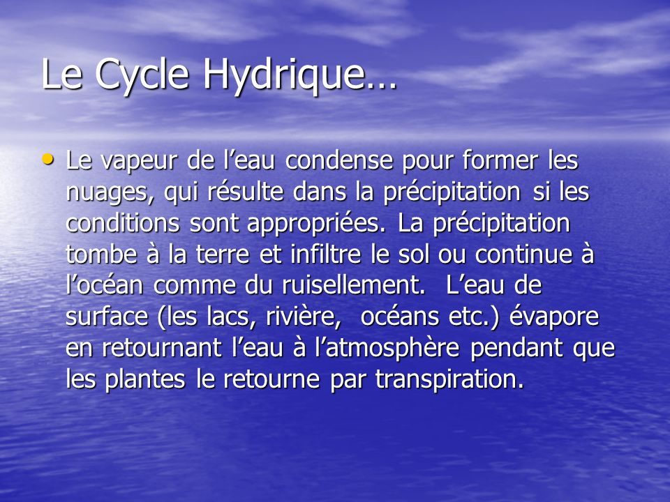 Le Cycle Hydrique…