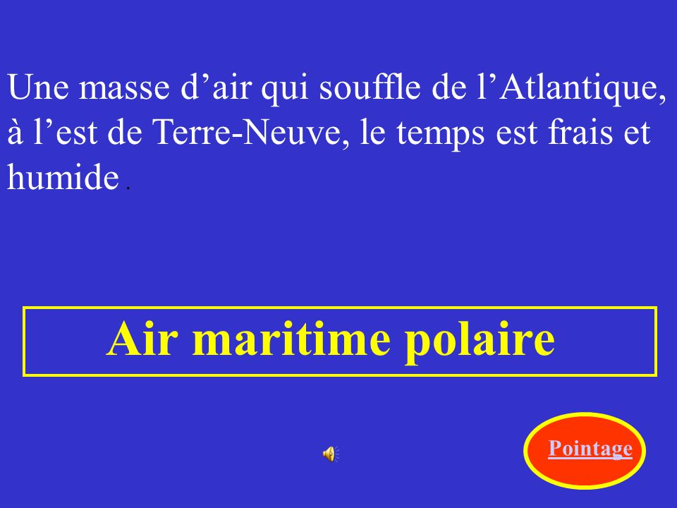 Air maritime polaire Une masse d'air qui souffle de l'Atlantique,