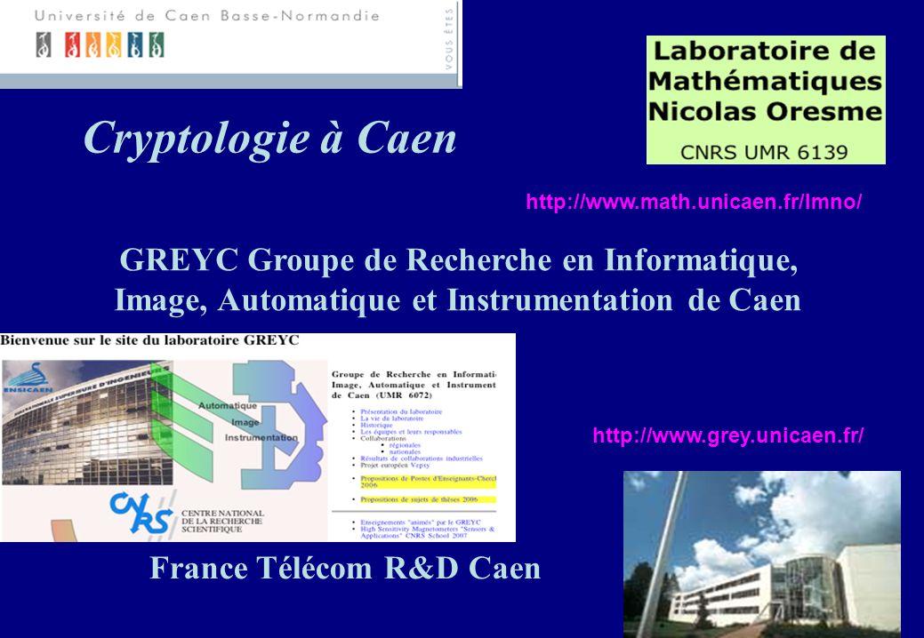 Cryptologie à Caen GREYC Groupe de Recherche en Informatique, 050fa5349404