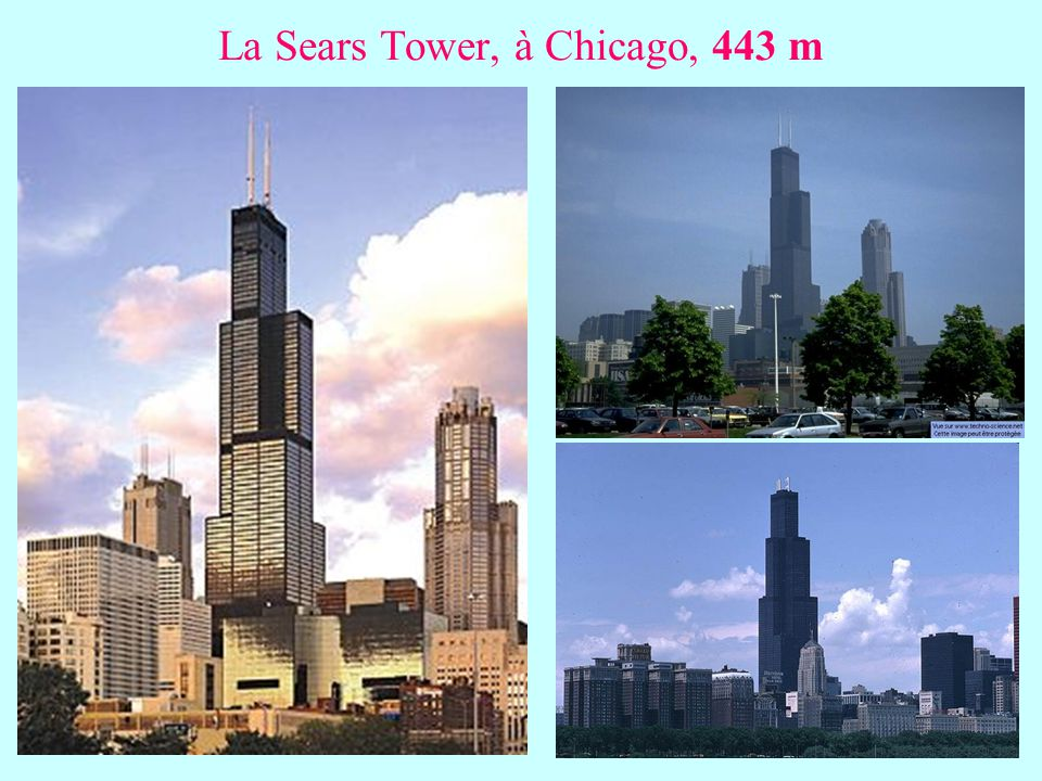 La Sears Tower, à Chicago, 443 m