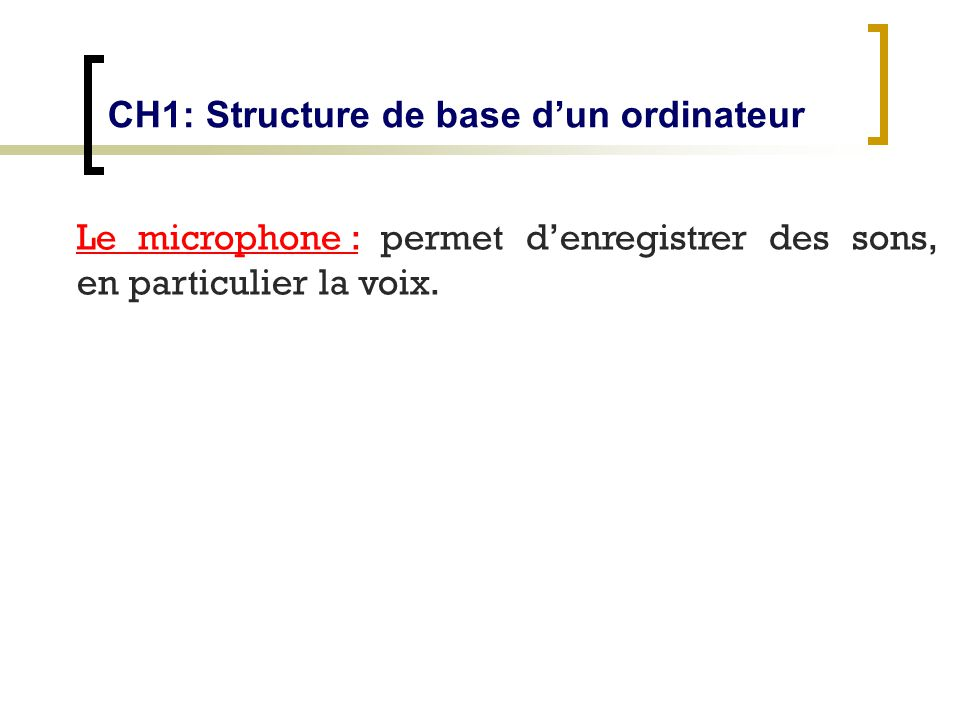 CH1: Structure de base d'un ordinateur
