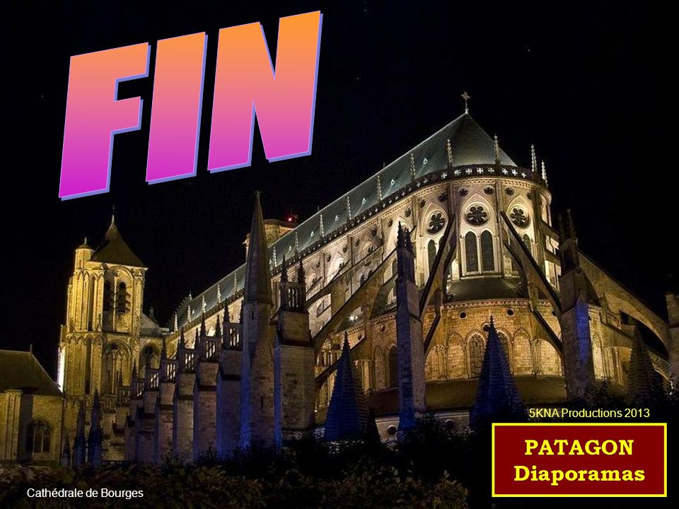 FIN 5KNA Productions 2013 Cathédrale de Bourges
