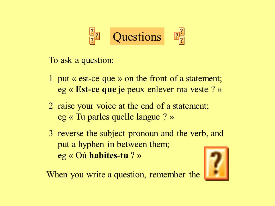 Questions To ask a question: