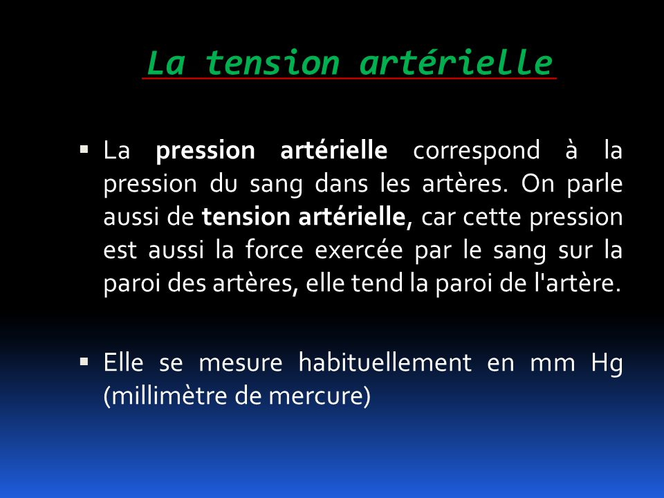 La tension artérielle