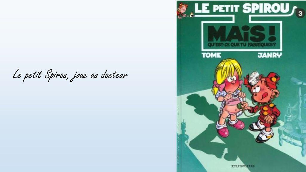 Saga BD Le petit Spirou V ppt télécharger