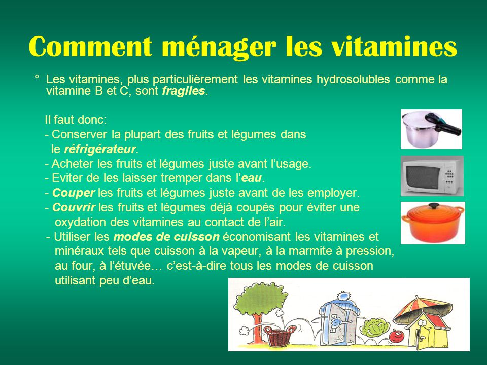 Comment ménager les vitamines
