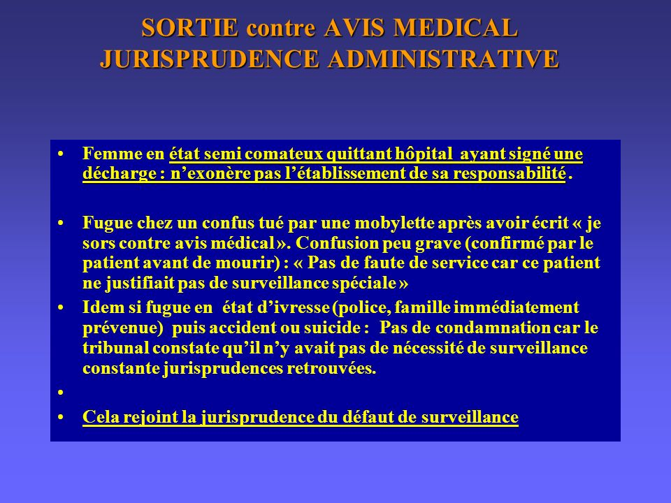 SORTIE contre AVIS MEDICAL JURISPRUDENCE ADMINISTRATIVE