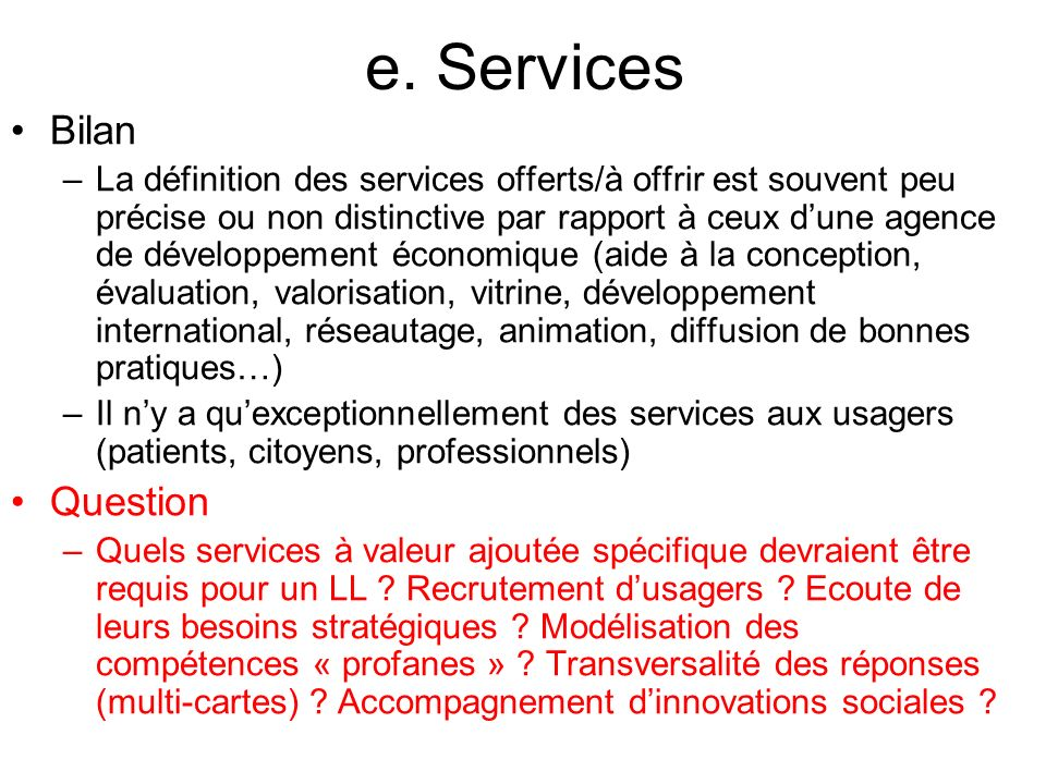 e. Services Bilan Question