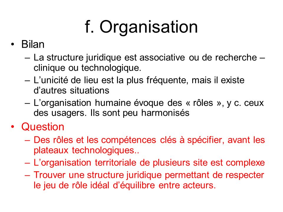 f. Organisation Bilan Question
