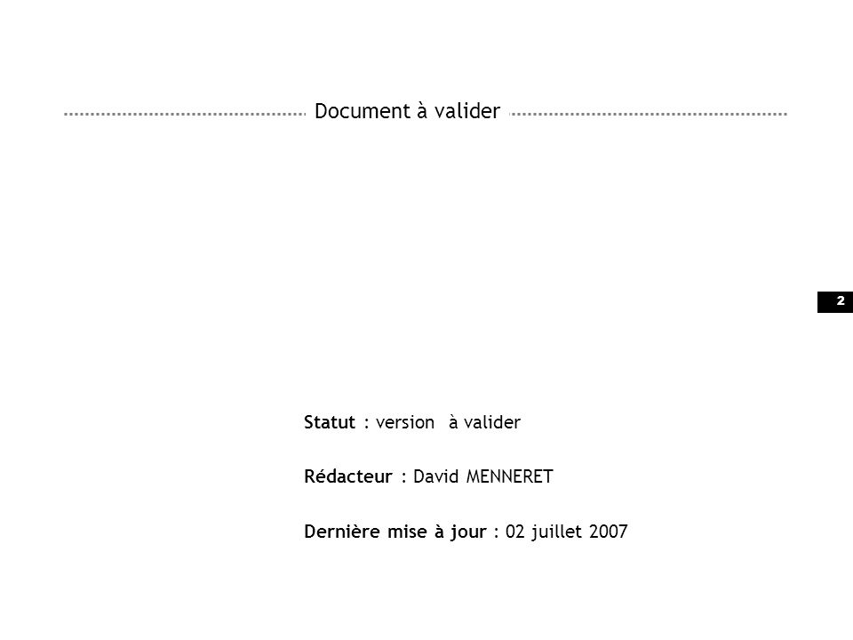 Document à valider Statut : version à valider