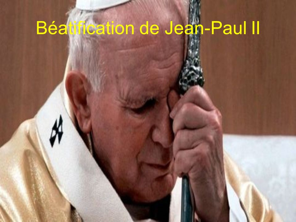 Béatification de Jean-Paul II