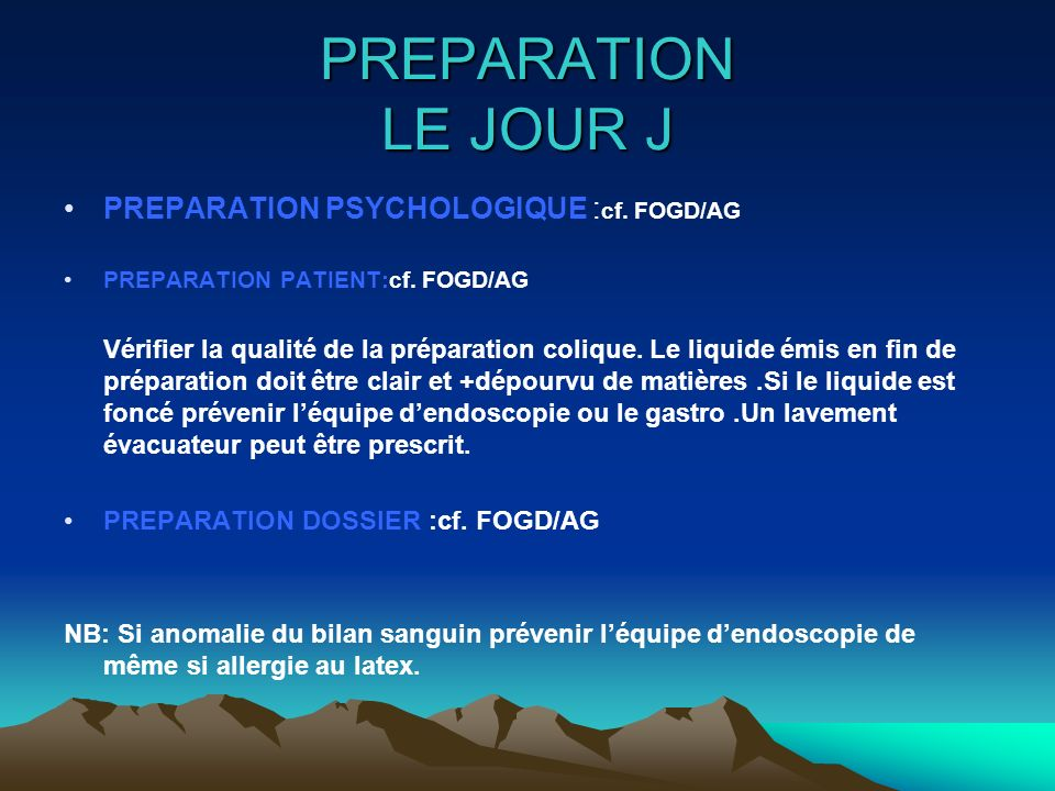 PREPARATION LE JOUR J PREPARATION PSYCHOLOGIQUE :cf. FOGD/AG
