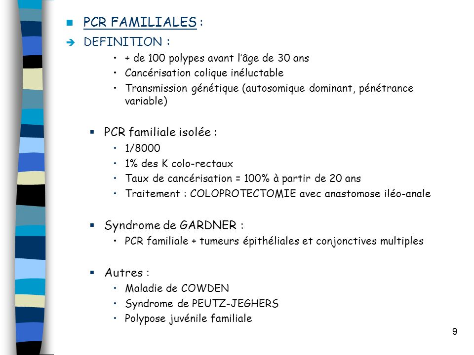 PCR FAMILIALES : DEFINITION : PCR familiale isolée :