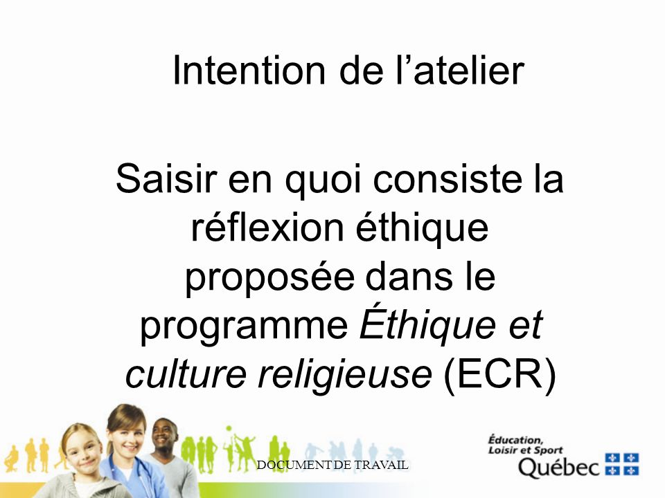 Intention de l'atelier