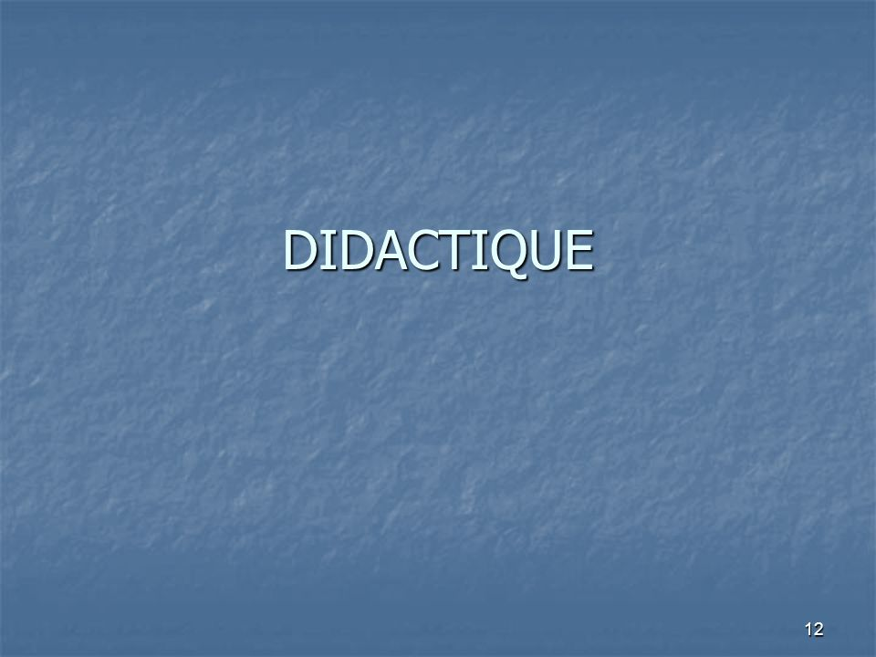 DIDACTIQUE