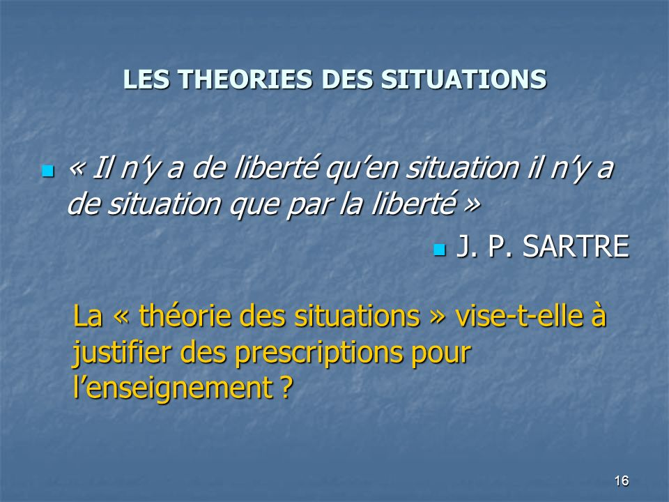 LES THEORIES DES SITUATIONS