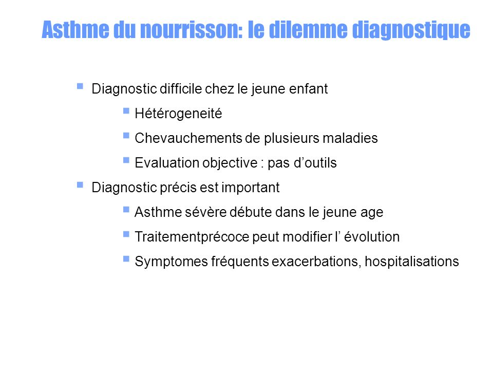 Asthme du nourrisson: le dilemme diagnostique