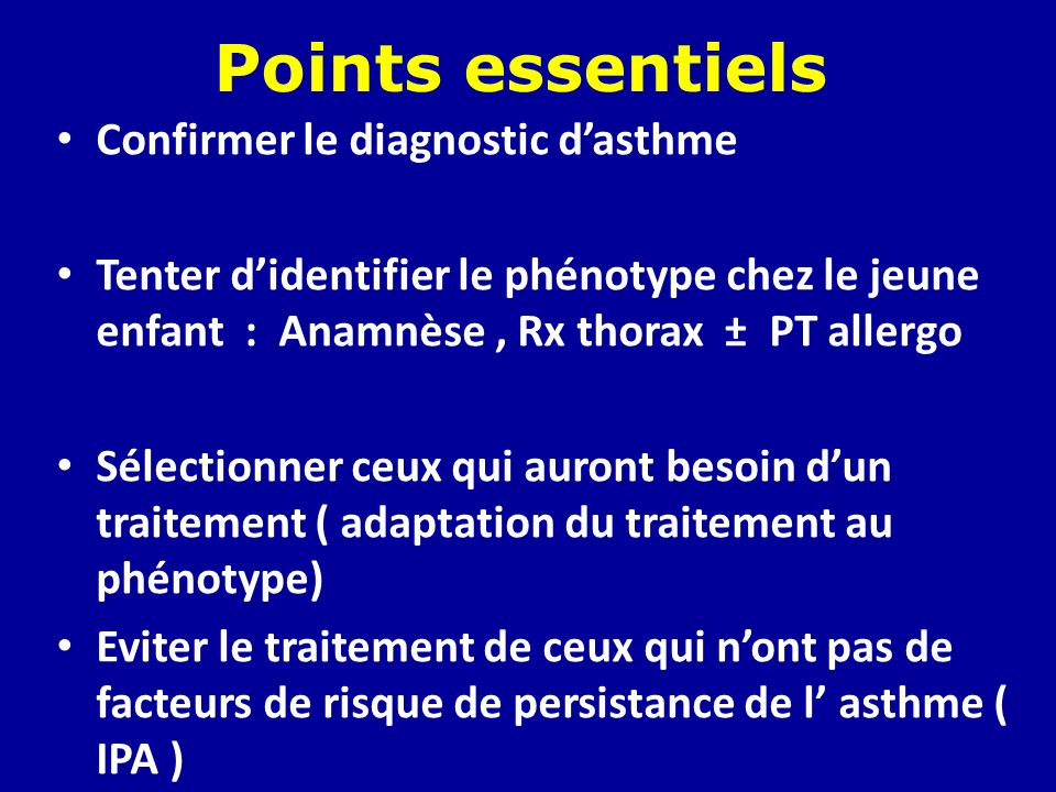 Points essentiels Confirmer le diagnostic d'asthme