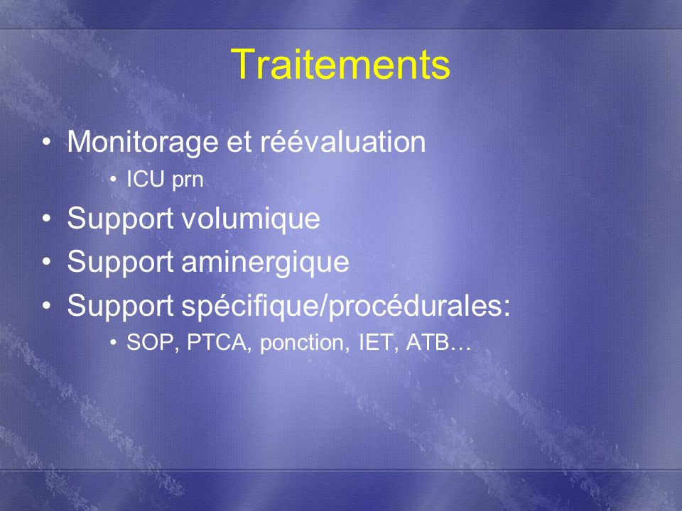 Traitements Monitorage et réévaluation Support volumique