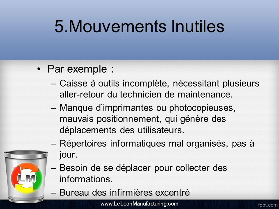 5.Mouvements Inutiles Par exemple :