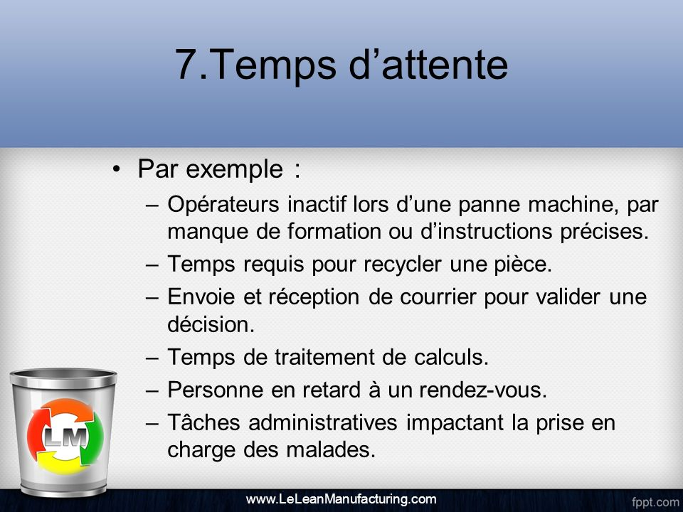 7.Temps d'attente Par exemple :
