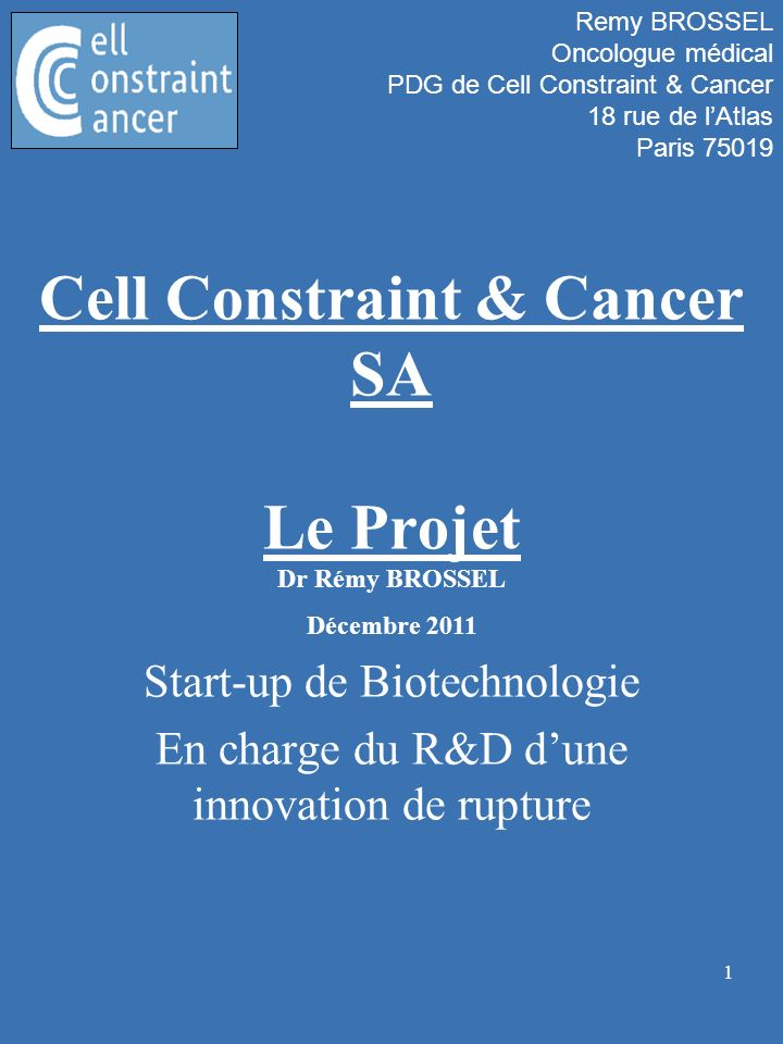 Cell Constraint & Cancer SA Le Projet