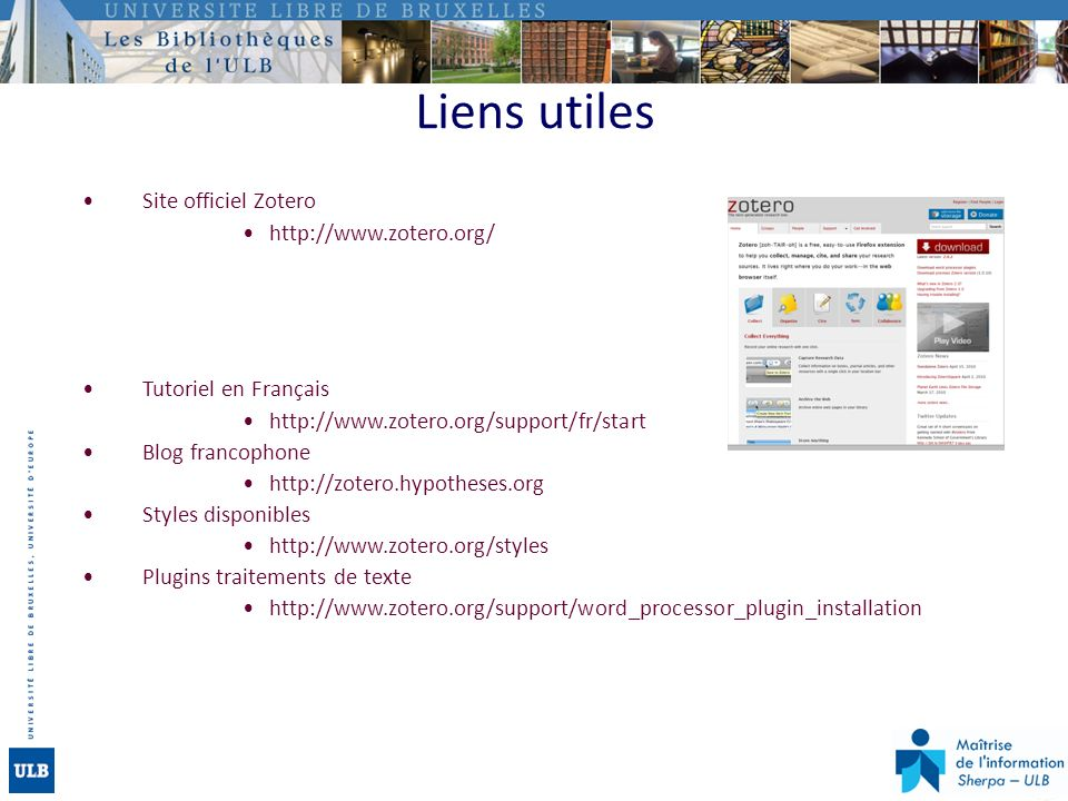 Liens utiles Site officiel Zotero