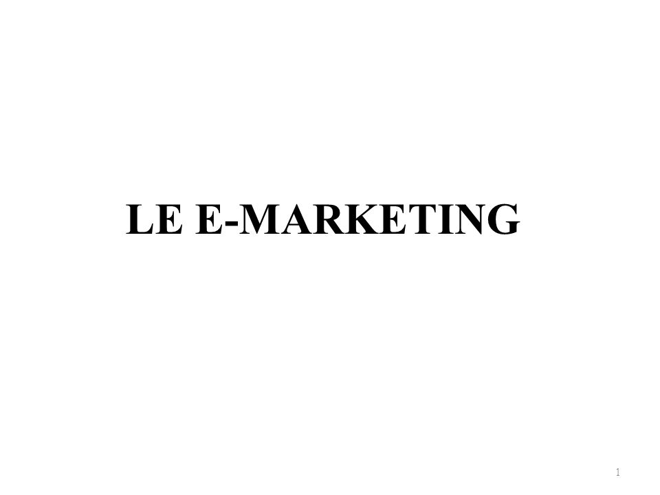 LE E-MARKETING