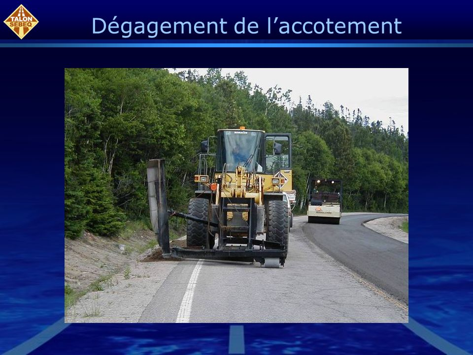 Dégagement de l'accotement