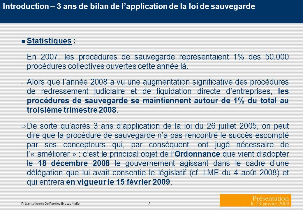 Introduction – 3 ans de bilan de l'application de la loi de sauvegarde