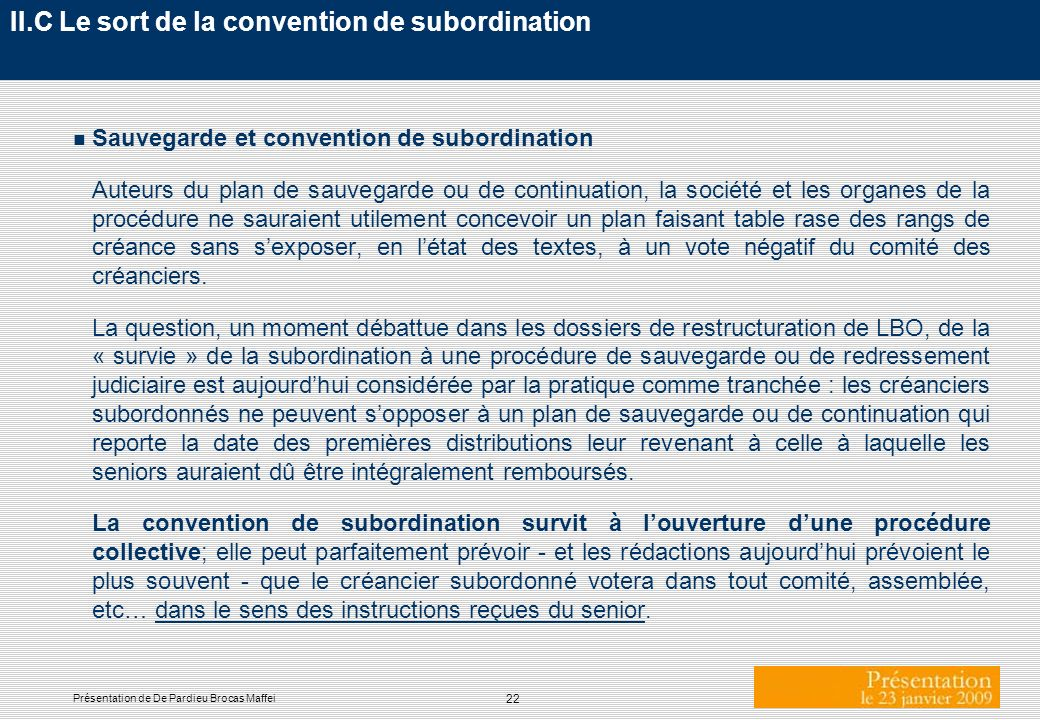 II.C Le sort de la convention de subordination