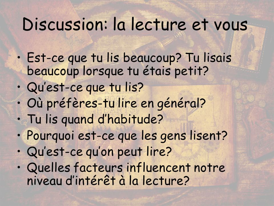 Discussion: la lecture et vous