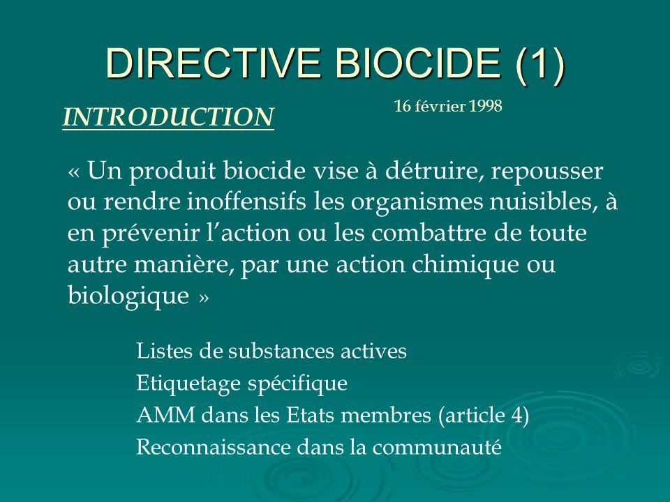 DIRECTIVE BIOCIDE (1) INTRODUCTION