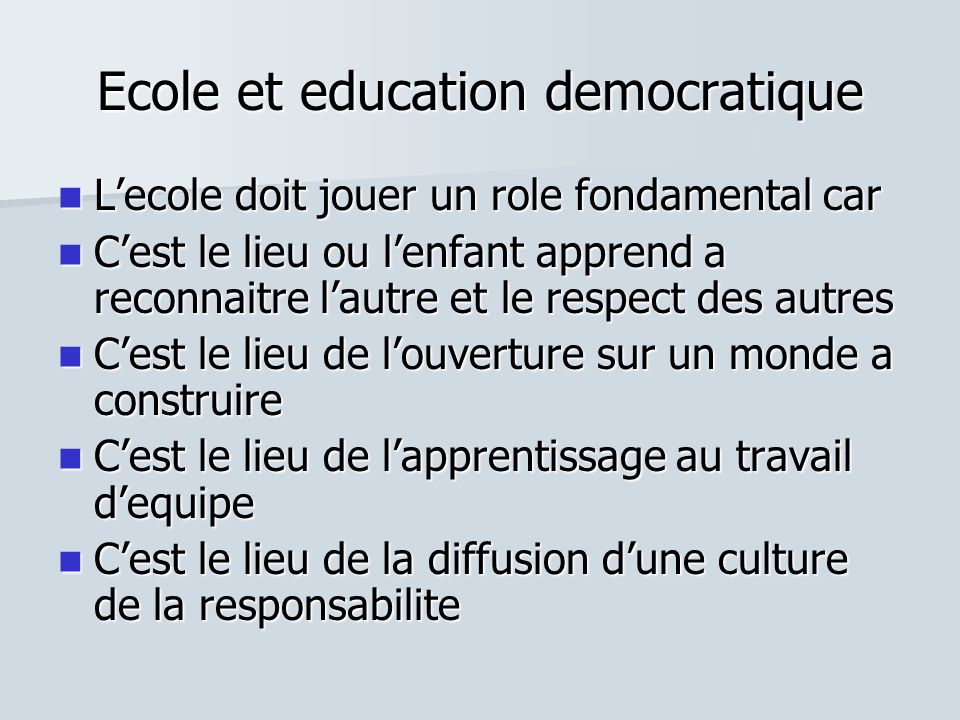 Ecole et education democratique
