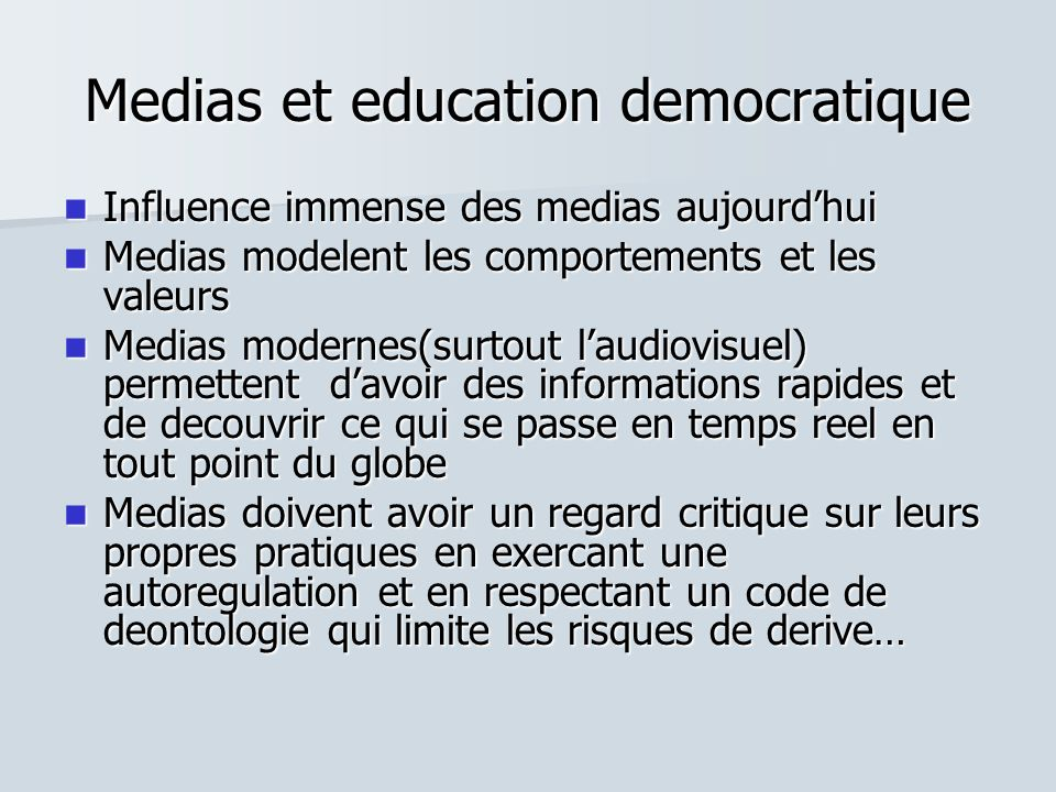 Medias et education democratique