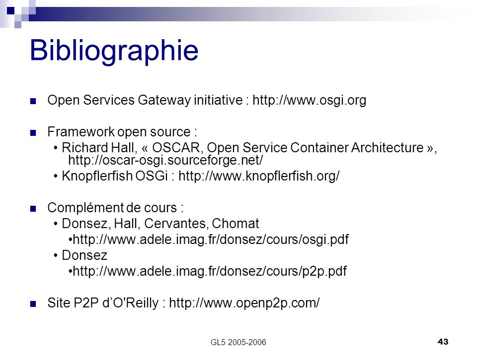 Bibliographie Open Services Gateway initiative :