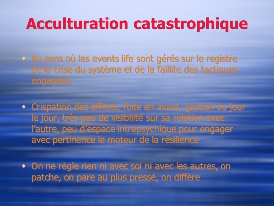 Acculturation catastrophique