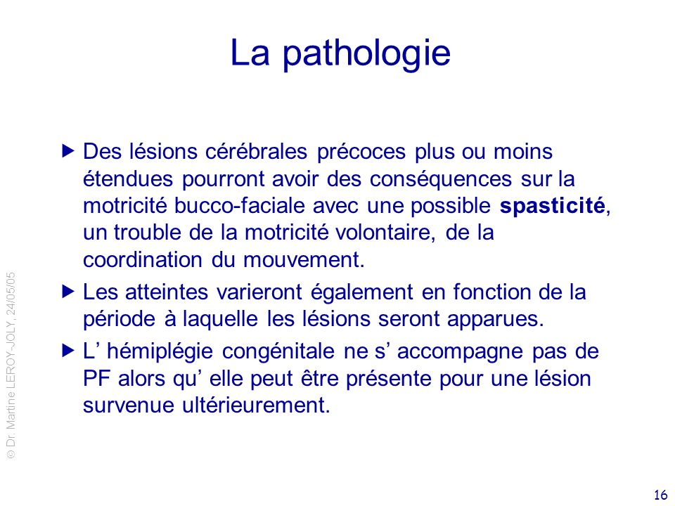 La pathologie