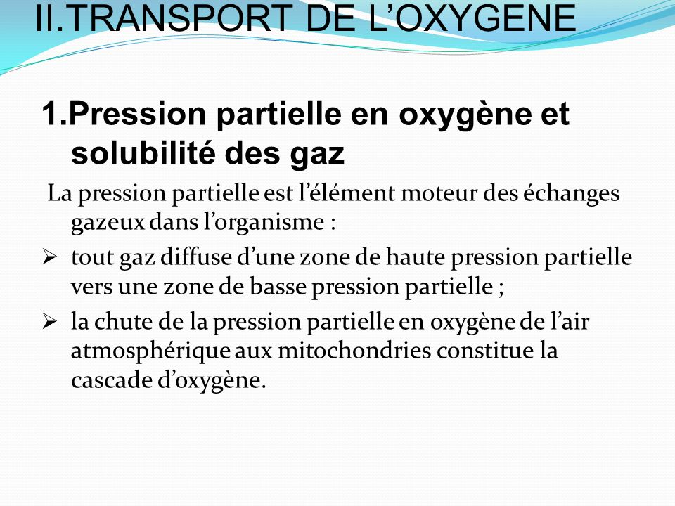 II.TRANSPORT DE L'OXYGENE