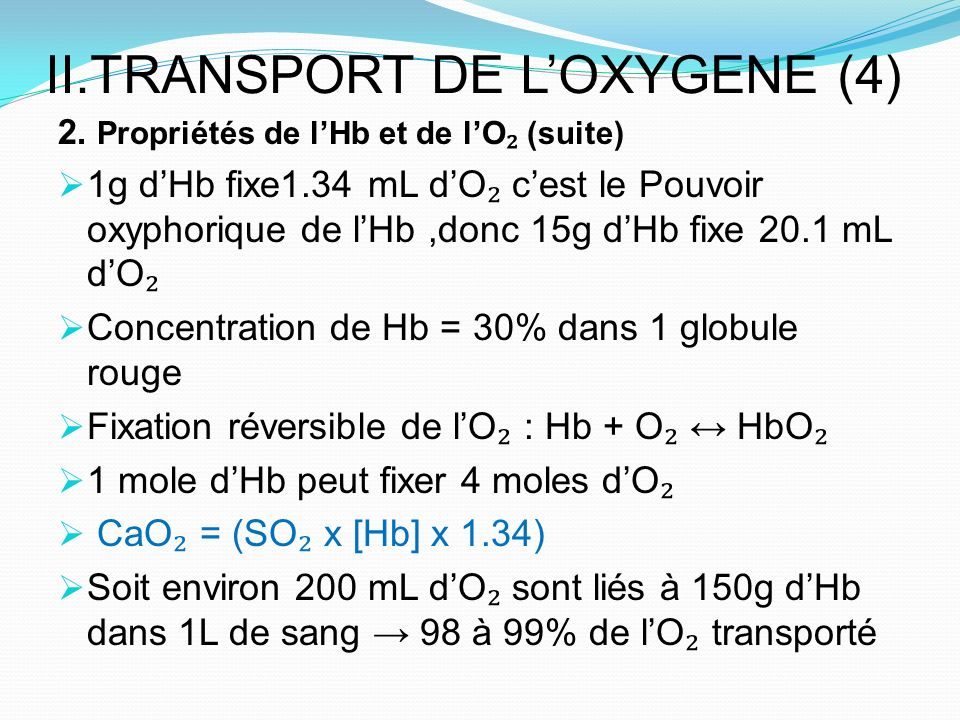 II.TRANSPORT DE L'OXYGENE (4)