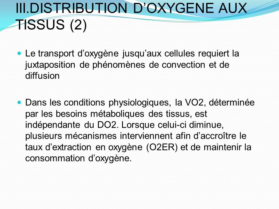 III.DISTRIBUTION D'OXYGENE AUX TISSUS (2)