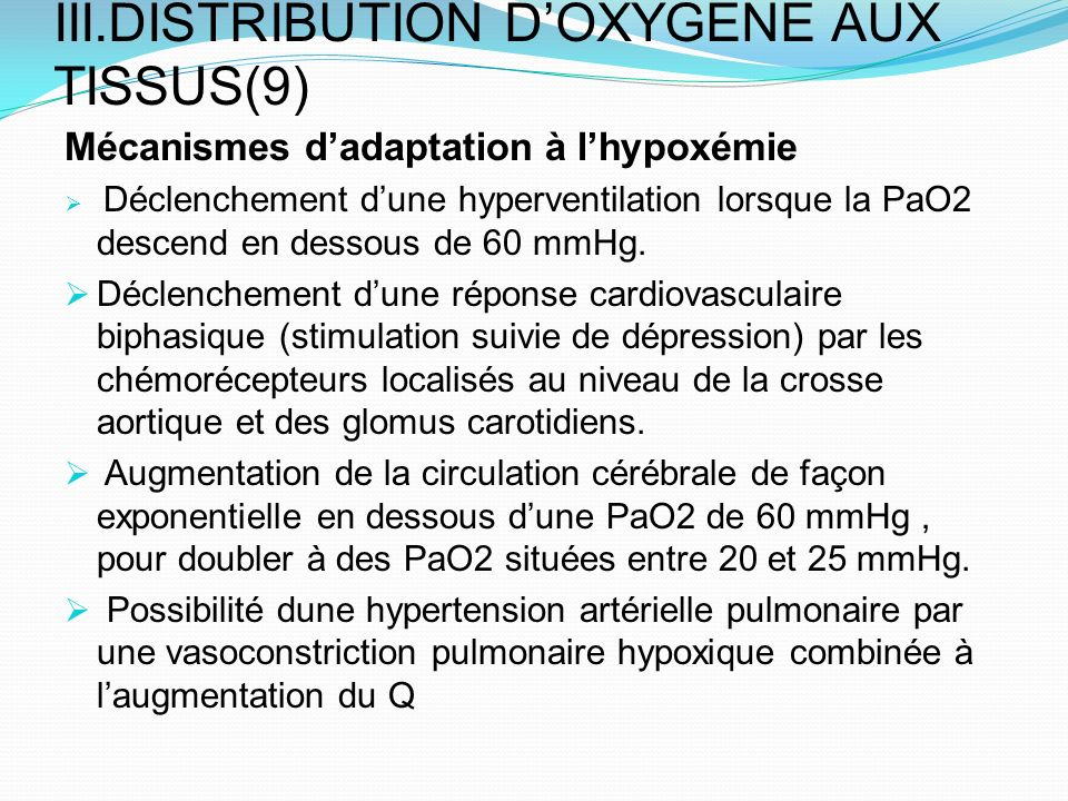 III.DISTRIBUTION D'OXYGENE AUX TISSUS(9)