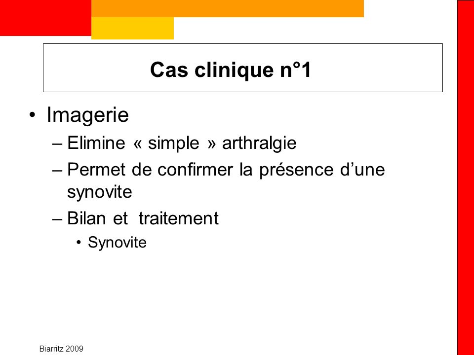 Cas clinique n°1 Imagerie Elimine « simple » arthralgie