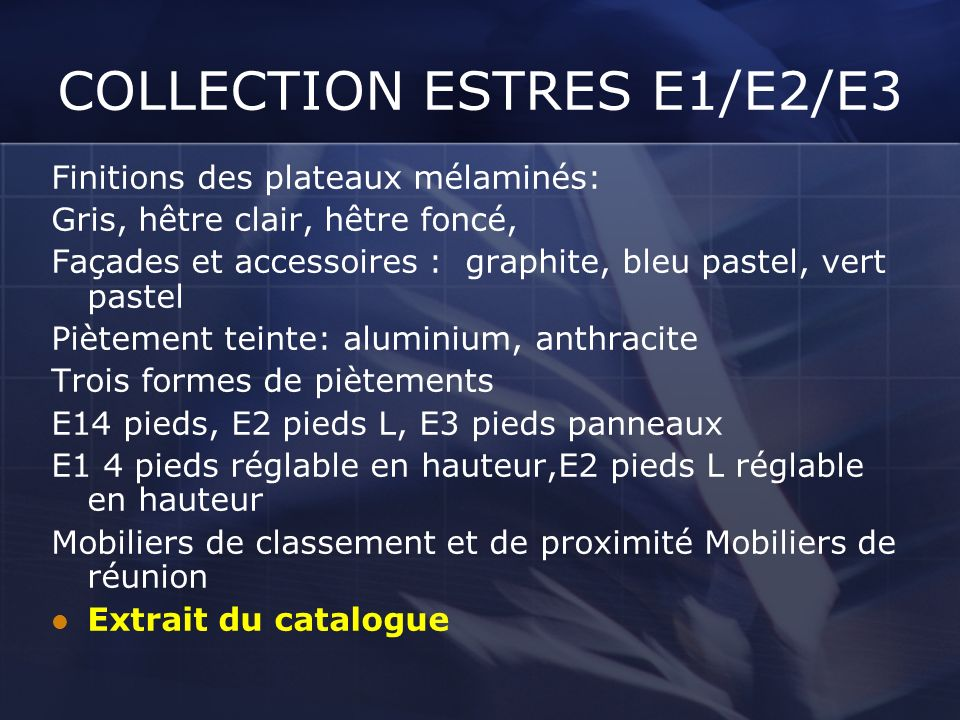 COLLECTION ESTRES E1/E2/E3
