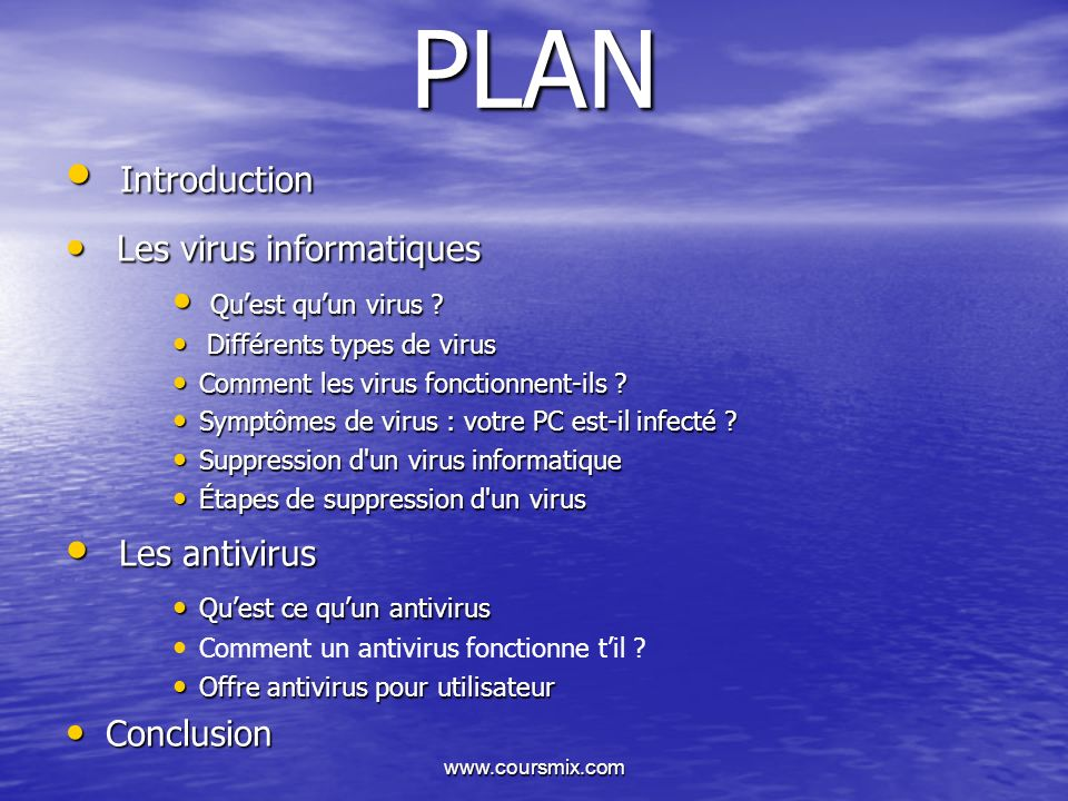 PLAN Introduction Les antivirus Les virus informatiques