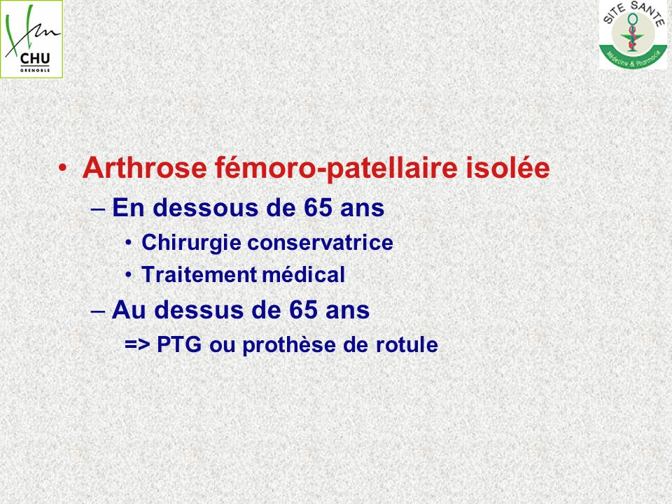 Arthrose fémoro-patellaire isolée