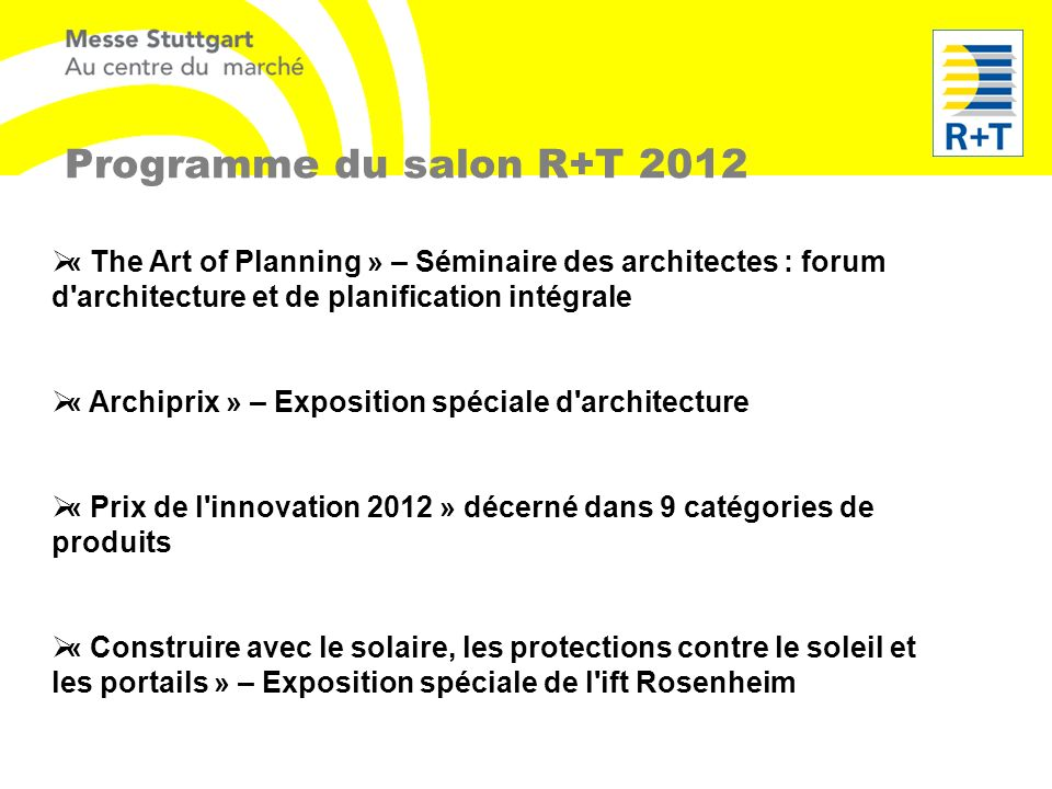 Programme du salon R+T 2012 « The Art of Planning » – Séminaire des architectes : forum d architecture et de planification intégrale.
