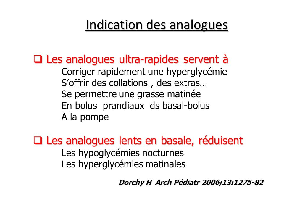 Indication des analogues