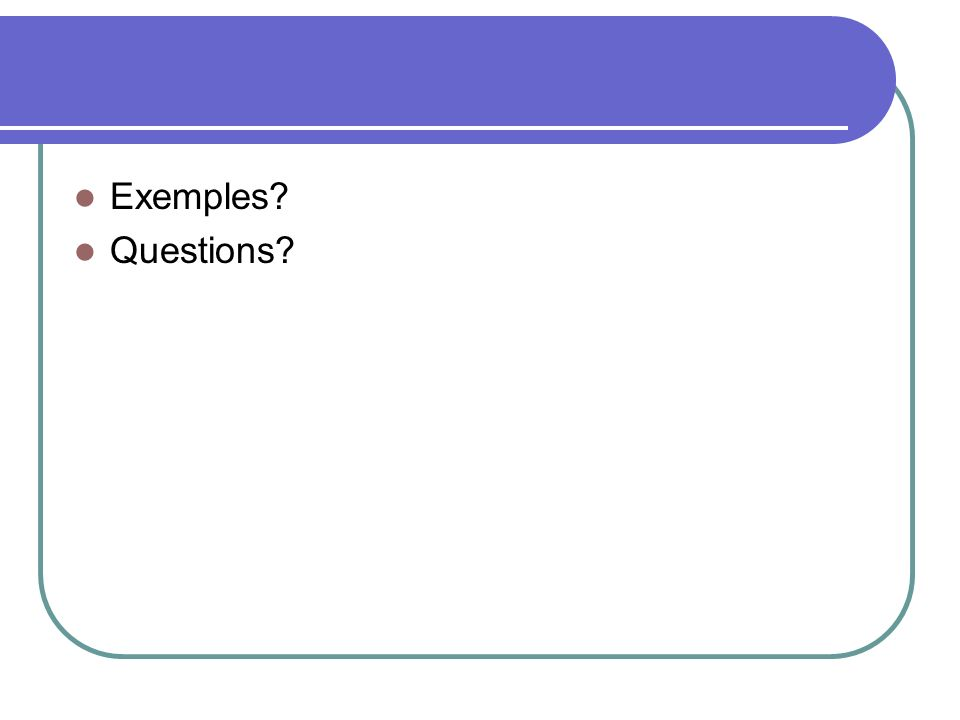 Exemples Questions